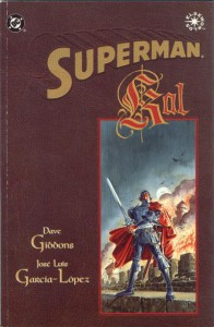 Superman: Kal - Dave Gibbons, José Luis García-López