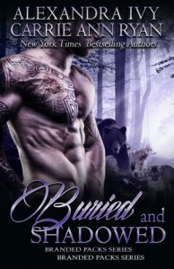 Buried and Shadowed - Carrie Ann Ryan, Alexandra Ivy