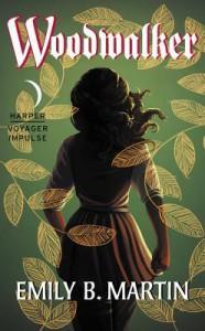 Woodwalker: Creatures of Light, Book 1 - Emily B. Martin