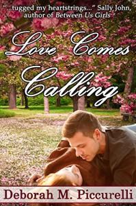 Love Comes Calling - Deborah M. Piccurelli