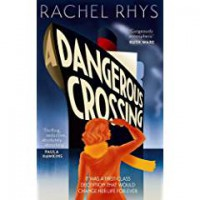 A Dangerous Crossing - Rachel Rhys