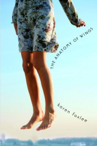 The Anatomy of Wings - Karen Foxlee