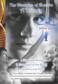 The Disciples of Goedric: A Trilogy - Jeffrey Jude