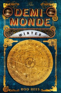 The Demi-Monde: Winter - Rod Rees