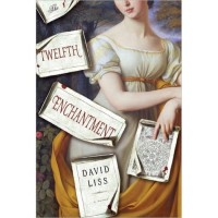 The Twelfth Enchantment - David Liss