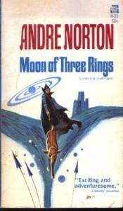 Moon of Three Rings - Andre Norton