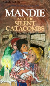 Mandie and the Silent Catacombs (Mandie, Book 16) - Lois Gladys Leppard