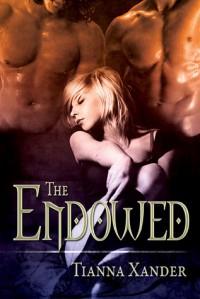 The Endowed - Tianna Xander