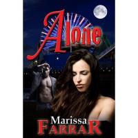 Alone (Serenity, #1) - Marissa Farrar