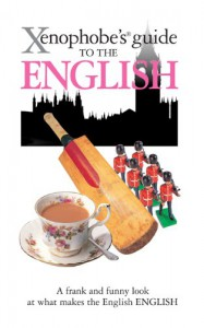 Xenophobe's Guide to the English - Antony Miall, David Milsted
