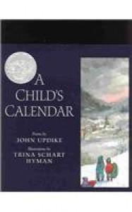 A Child's Calendar - John Updike, Trina Schart Hyman