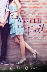 Worth the Fall (Brew Ha Ha #2) - Caitie Quinn, Bria Quinlan