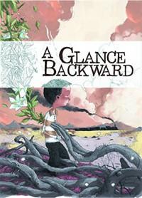 Glance Backward HC - Pierre Paquet, Tony Sandoval