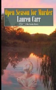 Open Season for Murder (A Mac Faraday Mystery) (Volume 10) - Lauren Carr