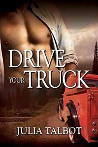 Drive Your Truck - Julia Talbot