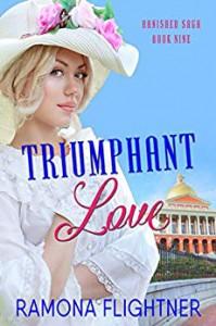 Triumphant Love (Banished Saga Book 9) - Ramona Flightner