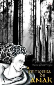 A Feiticeira de Anak - Maria Galvão Ferreira