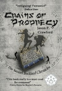 Chains of Prophecy - Jason P. Crawford