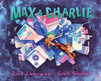 Max & Charlie - Zack Lieberman, Louis Neubert