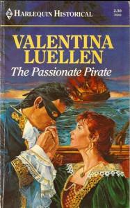 The Passionate Pirate (Harlequin Historical, No. 2) - Valentina Luellen