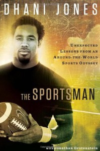 The Sportsman - Dhani Jones, Jonathan Grotenstein
