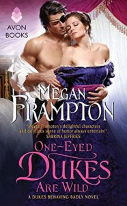 One-Eyed Dukes are Wild - Megan Frampton