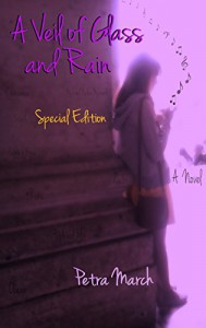 A Veil of Glass and Rain: Special Edition (A Touch of Cinnamon Book 1) - Petra March