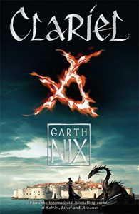 Clariel (The Old Kingdom) - Garth Nix