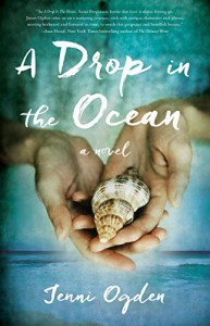 A Drop in the Ocean: A Novel - Jenni Ogden