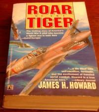 Roar Of The Tiger - James H. Howard