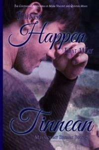 Things Happen That Way - Tinnean