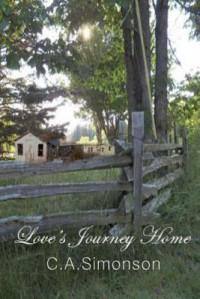 Love's Journey Home - C.A. Simonson