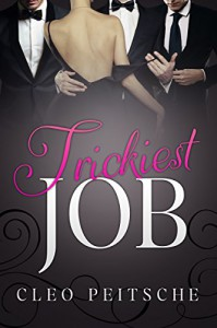 Trickiest Job (Executive Toy Book 4) - Cleo Peitsche
