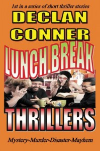 Lunch Break Thrillers - Declan Conner