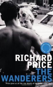 The Wanderers - Richard Price