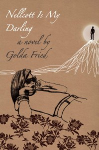 Nellcott Is My Darling - Golda Fried