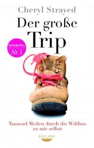 Der große Trip - Cheryl Strayed