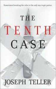 The Tenth Case - Joseph Teller