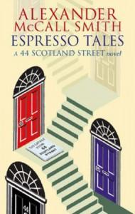 Espresso Tales (44 Scotland Street #2) - Alexander McCall Smith