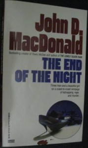 The End of the Night - John D. MacDonald
