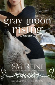 Gray Moon Rising - S.M. Reine