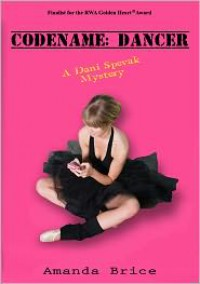 Codename: Dancer - Amanda Brice