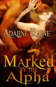 Marked by the Alpha - Adaline Raine