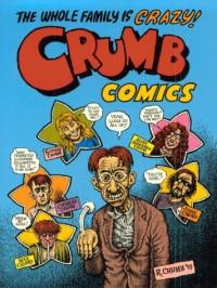 Crumb Family Comics - Robert Crumb, Maxon Crumb
