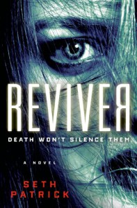 Reviver: A Novel - Seth Patrick