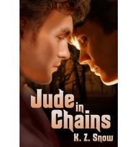 Jude in Chains - K.Z. Snow