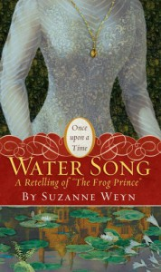 "Water Song: A Retelling of ""The Frog Prince"" - Suzanne Weyn, Mahlon F. Craft"