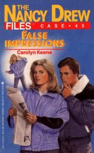 FALSE IMPRESSIONS (NANCY DREW FILES 43) - Carolyn Keene