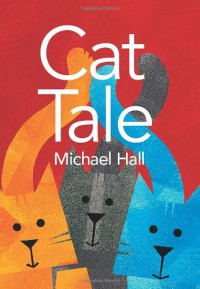 Cat Tale - Michael  Hall