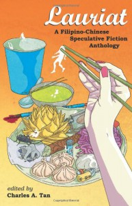 Lauriat: A Filipino-Chinese Speculative Fiction Anthology -